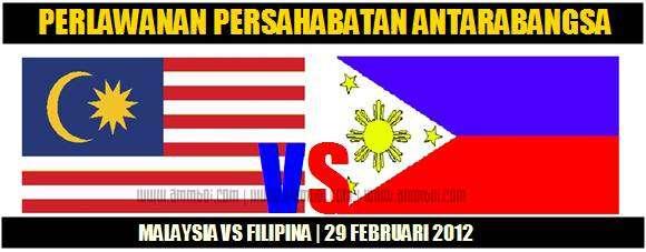 malaysia vs filipina, perlawanan persahabatan malaysia vs filipina 29 febuari 2012